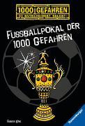 Cover-Bild zu Lenk, Fabian: Fußballpokal der 1000 Gefahren
