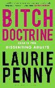 Cover-Bild zu Penny, Laurie: Bitch Doctrine