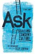 Cover-Bild zu Stryker, Kitty: Ask: Building Consent Culture