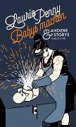 Cover-Bild zu Penny, Laurie: Babys machen und andere Storys