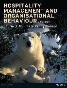 Cover-Bild zu Mullins, Laurie J.: Hospitality Management and Organisational Behaviour
