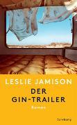 Cover-Bild zu Der Gin-Trailer von Jamison, Leslie