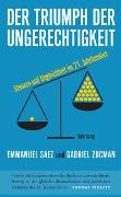 Cover-Bild zu Der Triumph der Ungerechtigkeit von Saez, Emmanuel