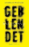 Cover-Bild zu Geblendet von Pflüger, Andreas