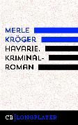 Cover-Bild zu Havarie. Kriminalroman (eBook) von Kröger, Merle