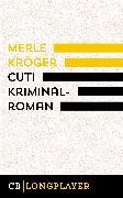 Cover-Bild zu Cut! (eBook) von Kröger, Merle