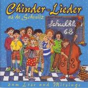 Cover-Bild zu Traditionelle, Lieder: Chinderlieder in Mundart - Reis dur d'Schwiiz