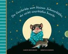 Cover-Bild zu Bohlmann, Sabine: Der kleine Siebenschläfer 1: Die Geschichte vom kleinen Siebenschläfer, der nicht einschlafen konnte