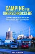 Cover-Bild zu Bey, Jens: Camping für Unerschrockene (eBook)