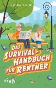 Cover-Bild zu Fischer, Marlena: Das Survival-Handbuch für Rentner (eBook)