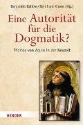 Cover-Bild zu Dahlke, Benjamin (Hrsg.): Eine Autorität für die Dogmatik? Thomas von Aquin in der Neuzeit