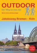 Cover-Bild zu Engel, Klaus: Jakobsweg Bremen - Köln. 1:100'000