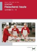 Cover-Bild zu Eichenauer, Gerhard: Arbeitsheft Fleischerei heute