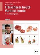 Cover-Bild zu Dr. Brombach, Christine: Arbeitsheft mit eingetragenen Lösungen Fleischerei heute Verkauf heute