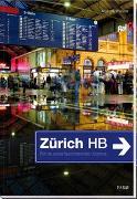 Cover-Bild zu Walker, Martin: Zürich HB
