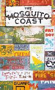Cover-Bild zu Theroux, Paul: The Mosquito Coast