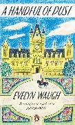 Cover-Bild zu Waugh, Evelyn: A Handful of Dust