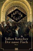 Cover-Bild zu Kutscher, Volker: Der nasse Fisch - Filmausgabe