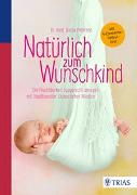 Cover-Bild zu Natürlich zum Wunschkind von Petersen, Dunja