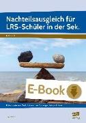 Cover-Bild zu Nachteilsausgleich für LRS-Schüler in der Sek (eBook) von Livonius, Uta