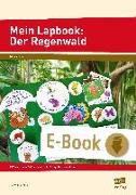 Cover-Bild zu Mein Lapbook: Der Regenwald (eBook) von Mönning, Petra