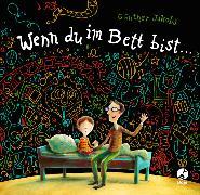 Cover-Bild zu Jakobs, Günther: Wenn du im Bett bist