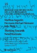 Cover-Bild zu Thinking Towards New Horizons von Augustin, Matthias (Hrsg.)