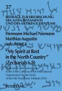 Cover-Bild zu 'My Spirit at Rest in the North Country' (Zechariah 6.8) von Niemann, Hermann Michael (Hrsg.)