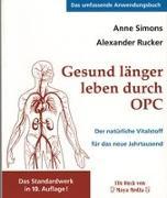 Cover-Bild zu Gesund länger leben durch OPC von Simons, Anne