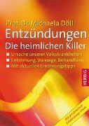 Cover-Bild zu Entzündungen - Die heimlichen Killer von Döll, Michaela