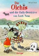 Cover-Bild zu Dietl, Erhard: Die Olchis und die Gully-Detektive von Loch Ness