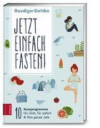 Cover-Bild zu Jetzt einfach fasten von Dahlke, Ruediger