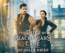 Cover-Bild zu Griep, Michelle: The Thief of Blackfriars Lane