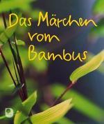 Cover-Bild zu Das Märchen vom Bambus