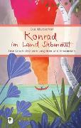 Cover-Bild zu Konrad im Land Siebenmut von Mutscher, Eva