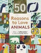 Cover-Bild zu Barr, Catherine: 50 Reasons to Love Animals