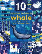 Cover-Bild zu Barr, Catherine: 10 Reasons to Love a... Whale