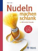 Cover-Bild zu Nudeln machen schlank (eBook) von Iden, Karin