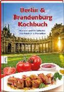 Cover-Bild zu Berlin & Brandenburg Kochbuch von Iden, Karin
