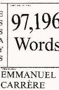 Cover-Bild zu Carrère, Emmanuel: 97,196 Words: Essays