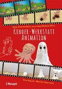 Cover-Bild zu Hauck, Eva: Kinder-Werkstatt Animation