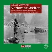 Cover-Bild zu Mattioli, Aram: Verlorene Welten