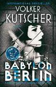 Cover-Bild zu Kutscher, Volker: Babylon Berlin: Book 1 of the Gereon Rath Mystery Series