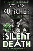 Cover-Bild zu Kutscher, Volker: The Silent Death: A Gereon Rath Mystery