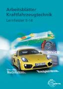 Cover-Bild zu Arbeitsblätter Kraftfahrzeugtechnik Lernfelder 9-14 von Fischer, Richard