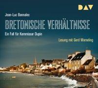 Cover-Bild zu Bannalec, Jean-Luc: Bretonische Verhältnisse