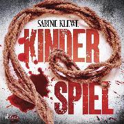 Cover-Bild zu Klewe, Sabine: Kinderspiel (Audio Download)