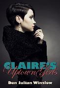Cover-Bild zu Winslow, Don Julian: Claire's Uptown Girls (eBook)
