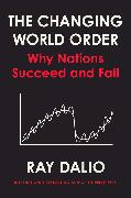 Cover-Bild zu Principles for Dealing with the Changing World Order von Dalio, Ray