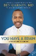 Cover-Bild zu Carson, M.D., Ben: You Have a Brain